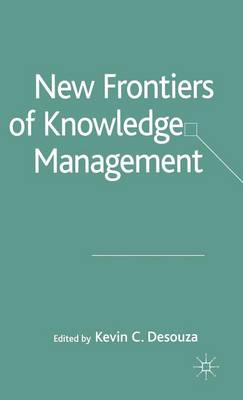 New Frontiers of Knowledge Management (Hardback)