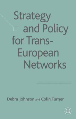 Strategy and Policy for Trans-European Networks (Hardback)