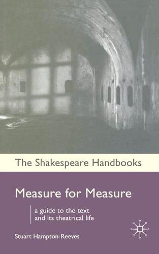 Measure for Measure - Shakespeare Handbooks (Hardback)