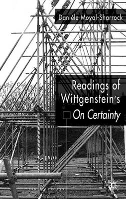 Readings of Wittgenstein's On Certainty (Hardback)