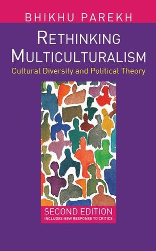 Rethinking Multiculturalism: Cultural Diversity and Political Theory (Hardback)