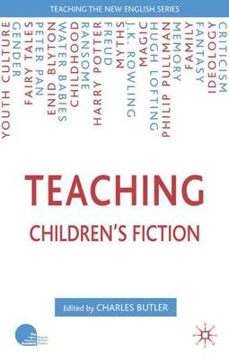 Teaching Children's Fiction - Teaching the New English (Hardback)