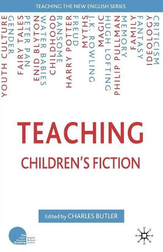 Teaching Children's Fiction - Teaching the New English (Paperback)