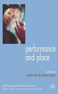 Performance and Place - Performance Interventions (Hardback)