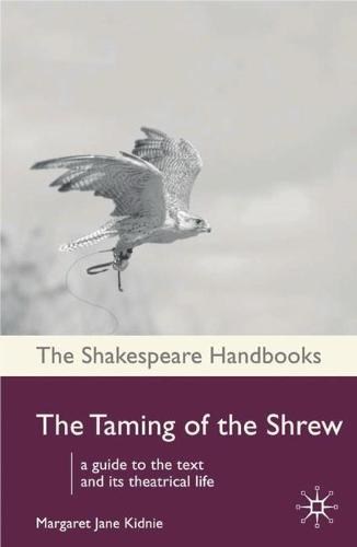 The Taming of the Shrew - Shakespeare Handbooks (Paperback)