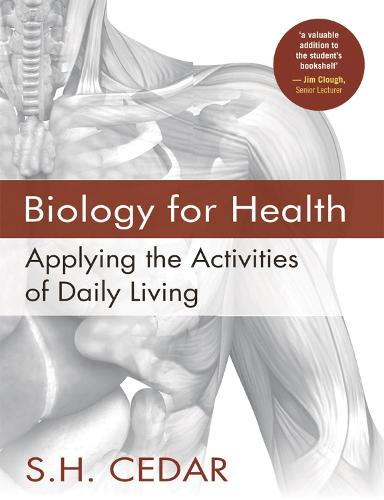 Biology for Health: Applying the Activities of Daily Living (Paperback)