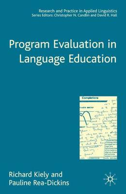 Program Evaluation in Language Education - Research and Practice in Applied Linguistics (Hardback)