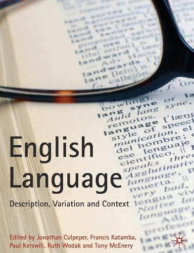 English Language: Description, Variation and Context (Paperback)