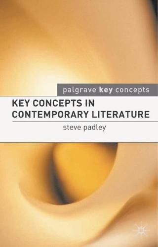 Key Concepts in Contemporary Literature - Palgrave Key Concepts: Literature (Paperback)