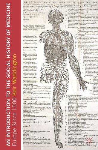 An Introduction to the Social History of Medicine: Europe Since 1500 (Paperback)