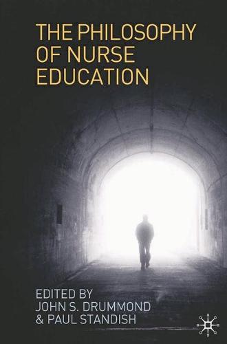 The Philosophy of Nurse Education (Paperback)
