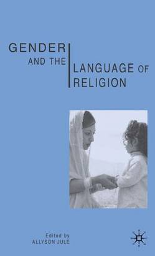 Gender and the Language of Religion (Hardback)