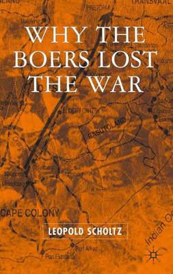 Why the Boers Lost the War (Hardback)