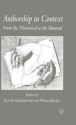 Authorship in Context: From the Theoretical to the Material (Hardback)