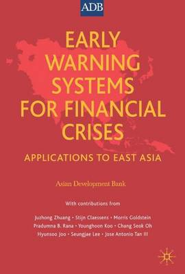 Early Warning Systems for Financial Crises: Applications to East Asia (Hardback)