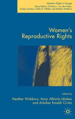 Women's Reproductive Rights - Women's Rights in Europe (Hardback)