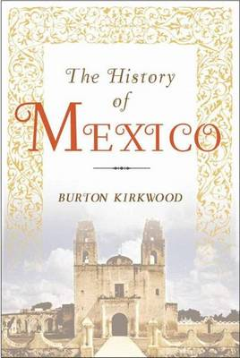 The History of Mexico (Paperback)