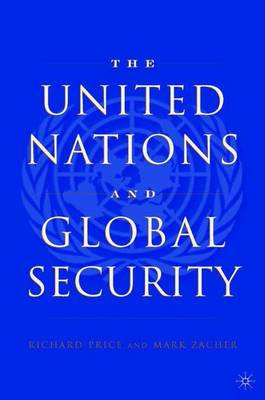 The United Nations and Global Security (Hardback)