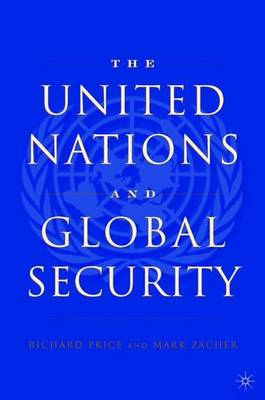 The United Nations and Global Security (Paperback)
