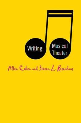 Writing Musical Theater (Hardback)