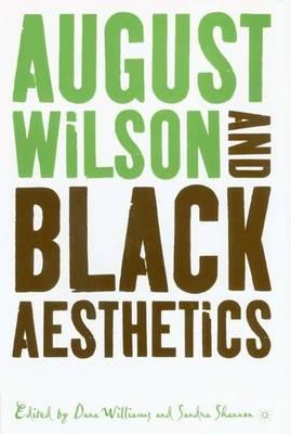 August Wilson and Black Aesthetics (Hardback)