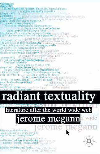 Radiant Textuality: Literary Studies after the World Wide Web (Paperback)