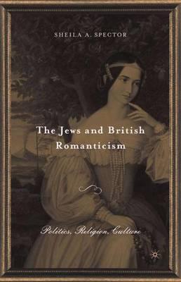 The Jews and British Romanticism: Volume 2 (Hardback)
