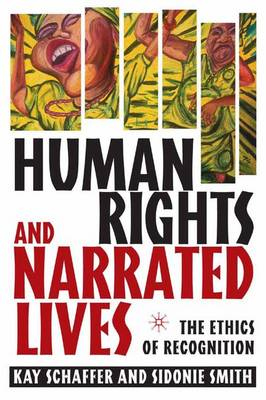 Human Rights and Narrated Lives: The Ethics of Recognition (Paperback)