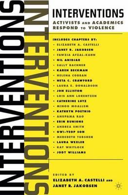 Interventions: Activists and Academics Respond to Violence (Hardback)