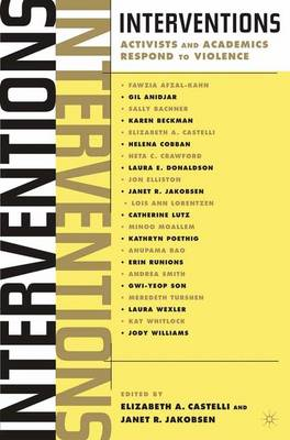 Interventions: Activists and Academics Respond to Violence (Paperback)