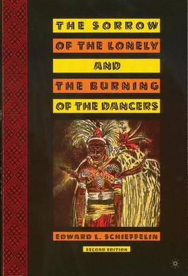 The Sorrow of the Lonely and the Burning of the Dancers (Paperback)