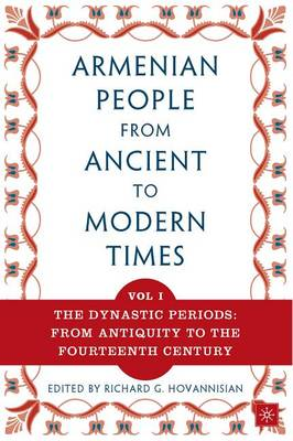 The Armenian People from Ancient to Modern Times (Paperback)