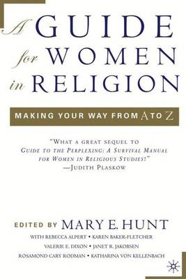 A Guide for Women in Religion: Making Your Way from A to Z (Paperback)