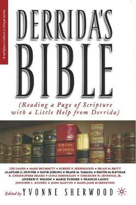 Derrida's Bible: Reading a Page of Scripture With a Little Help From Derrida - Religion/Culture/Critique (Paperback)