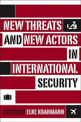 New Threats and New Actors in International Security (Hardback)