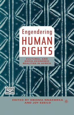 Engendering Human Rights: Cultural and Socio-Economic Realities in Africa - Comparative Feminist Studies (Hardback)