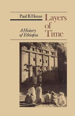 Layers of Time: A History of Ethiopia (Paperback)