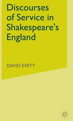 Discourses of Service in Shakespeare's England (Hardback)