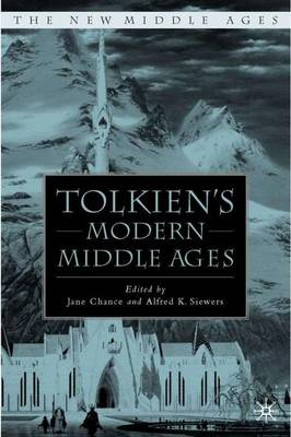Tolkien's Modern Middle Ages - The New Middle Ages (Hardback)