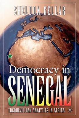 Democracy in Senegal: Tocquevillian Analytics in Africa (Paperback)