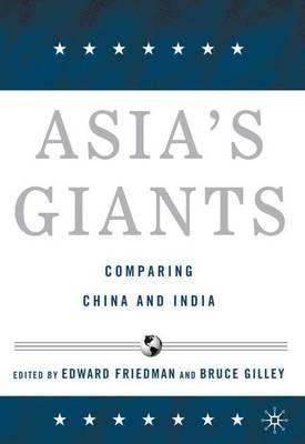 Asia's Giants: Comparing China and India (Hardback)