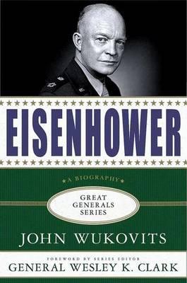 Eisenhower - Great Generals (Hardback)