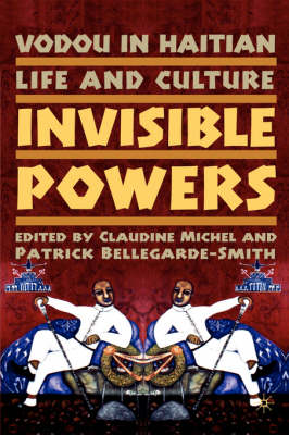 Vodou in Haitian Life and Culture: Invisible Powers (Hardback)