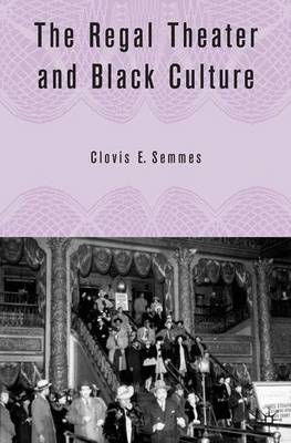 The Regal Theater and Black Culture (Hardback)