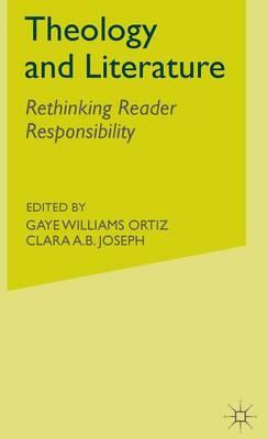 Theology and Literature: Rethinking Reader Responsibility (Hardback)