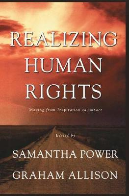 Realizing Human Rights: Moving from Inspiration to Impact (Paperback)