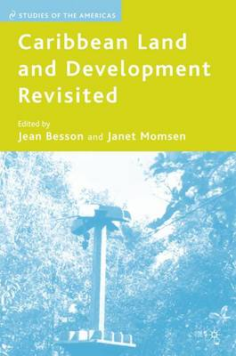 Caribbean Land and Development Revisited - Studies of the Americas (Hardback)