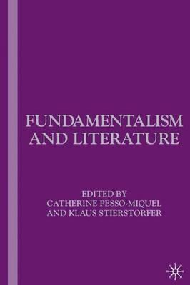 Fundamentalism and Literature (Hardback)