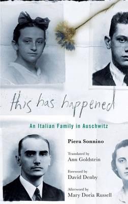 This Has Happened: An Italian Family in Auschwitz (Hardback)