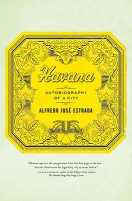 Havana: Autobiography of a City (Paperback)
